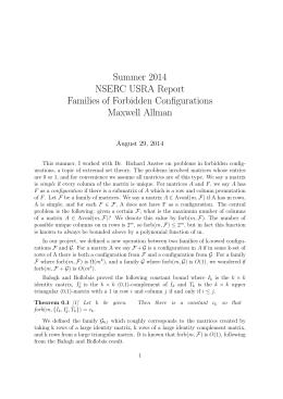 Summer 2014 NSERC USRA Report Families of Forbidden Configurations Maxwell Allman