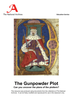 The Gunpowder Plot Can you uncover the plans of the plotters? Education Service