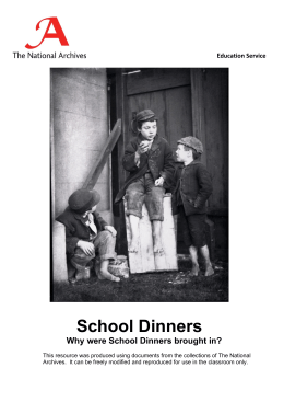 School Dinners  Why were School Dinners brought in? Education Service