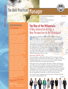 Manager The Well-Practiced The Rise of the Millennials: A New Generation Brings a