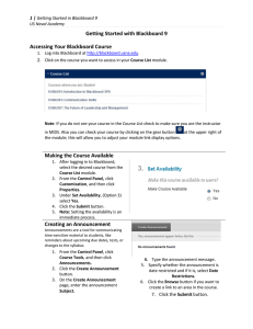 Getting Started with Blackboard 9 Accessing Your Blackboard Course 1 |