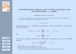 ψ A TRANSFORMATION FORMULA FOR A SPECIAL BILATERAL BASIC HYPERGEOMETRIC SERIES