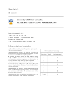 Name (print): ID number: University of British Columbia MIDTERM TEST: SCIE 001 MATHEMATICS
