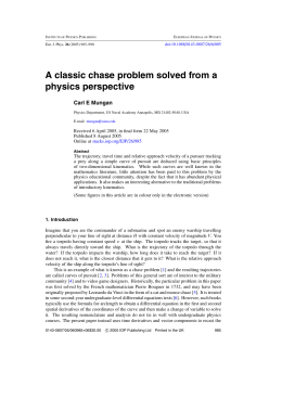 A classic chase problem solved from a physics perspective Carl E Mungan