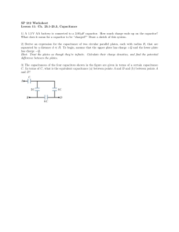 SP 212 Worksheet Lesson 11: Ch. 25.1-25.3, Capacitance