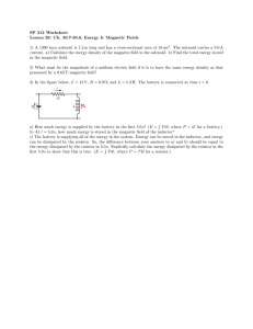 SP 212 Worksheet Lesson 29: Ch. 30.7-30.8, Energy & Magnetic Fields