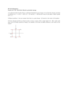 SP 212 Worksheet Lesson 10: Ch. 24.6-24.8, Electric potential energy