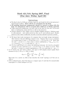 Math 421/510, Spring 2007, Final (Due date: Friday April 20) Instructions
