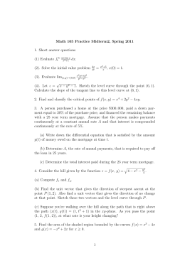 Math 105 Practice Midterm2, Spring 2011 1. Short answer questions (1) Evaluate