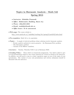 Topics in Harmonic Analysis - Math 542 Spring 2013