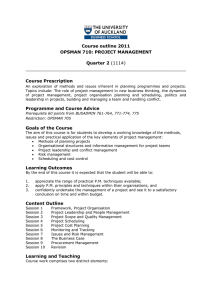Course outline 2011 OPSMAN 710: PROJECT MANAGEMENT Quarter 2 Course Prescription