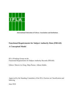 Functional Requirements for Subject Authority Data (FRSAD) A Conceptual Model