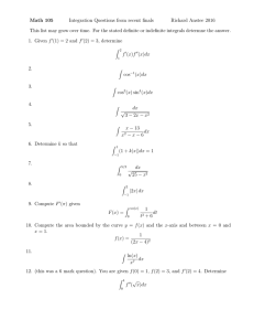 Math 105 Integration Questions from recent finals Richard Anstee 2016