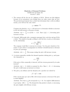 Elasticity of Demand Problems MATH 104 and Math 184 October 5, 2013