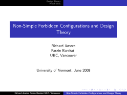 Non-Simple Forbidden Configurations and Design Theory Richard Anstee Farzin Barekat