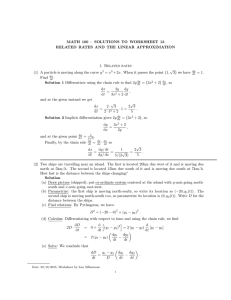 MATH 100 – SOLUTIONS TO WORKSHEET 13 1. Related rates √