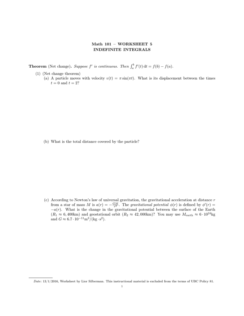 Math 101 WORKSHEET 5 INDEFINITE INTEGRALS Theorem Net change – Law of Universal Gravitation Worksheet