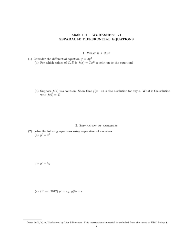 Math 101 WORKSHEET 21 SEPARABLE DIFFERENTIAL EQUATIONS – Separable Differential Equations Worksheet