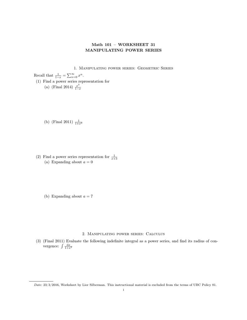 Math 101 WORKSHEET 31 MANIPULATING POWER SERIES P – Geometric Series Worksheet