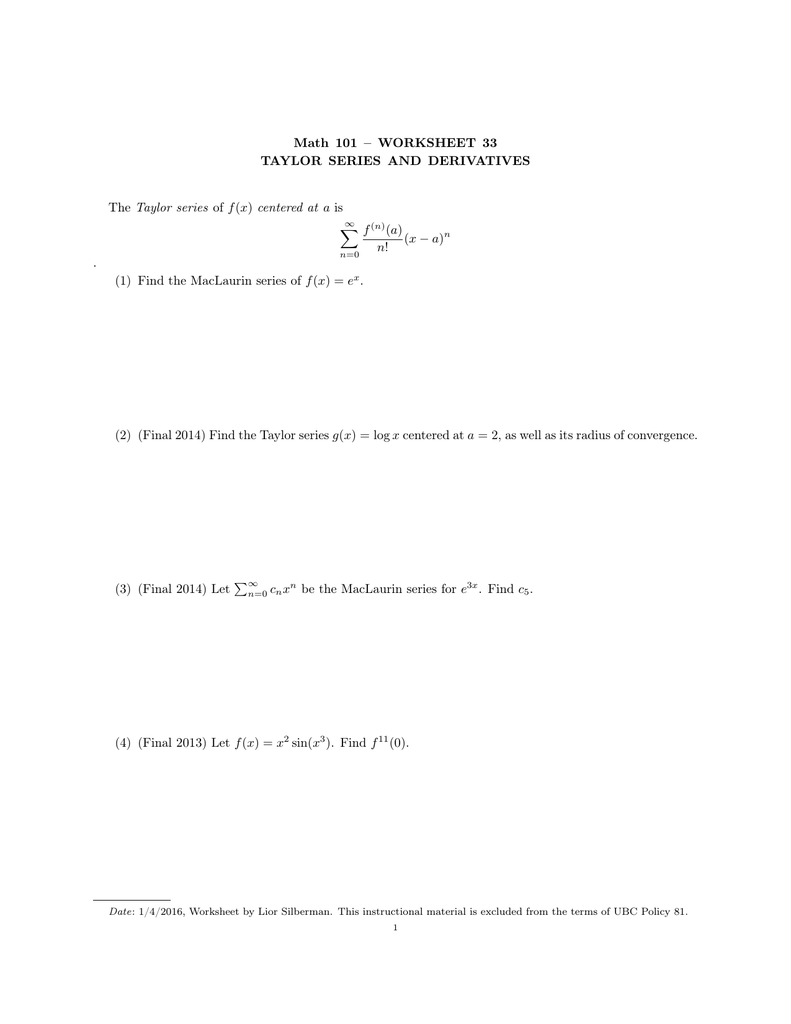 Math 101 – WORKSHEET 33 TAYLOR SERIES AND DERIVATIVES f