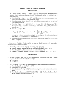 Math 322: Problem Set 11 (not for submission) Nilpotent groups ⊂ GL 1.