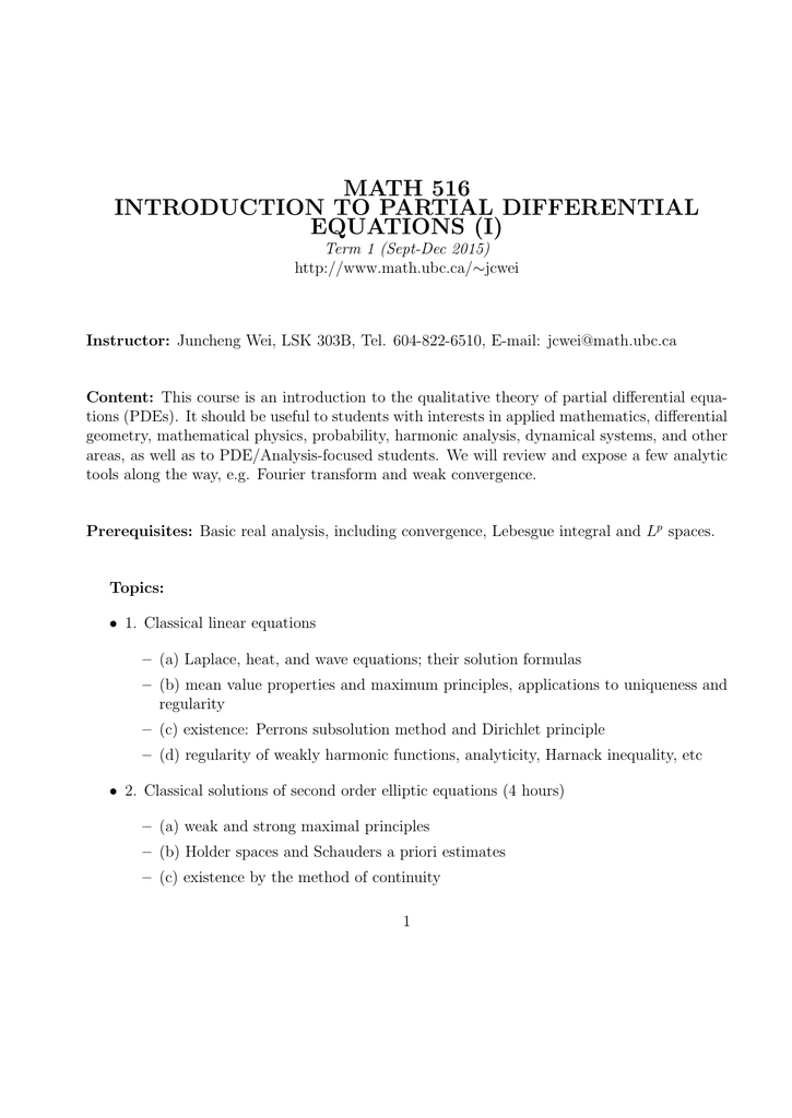 MATH 516 INTRODUCTION TO PARTIAL DIFFERENTIAL EQUATIONS (I)