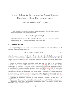Vortex Helices for Inhomogeneous Gross-Pitaevskii Equation in Three Dimensional Spaces Weiwei Ao