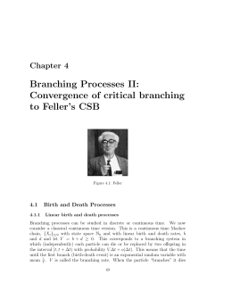 Branching Processes II: Convergence of critical branching to Feller's CSB Chapter 4