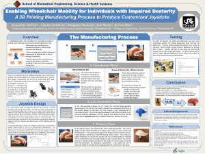 Enabling Wheelchair Mobility for Individuals with Impaired Dexterity: The Manufacturing Process