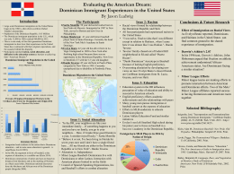 !!!! Evaluating the American Dream: Dominican Immigrant Experiences in the United States