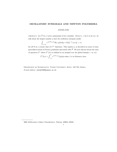 OSCILLATORY INTEGRALS AND NEWTON POLYHEDRA