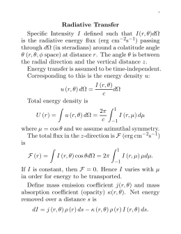 Radiative Transfer Specific Intensity I defined such that I(r, θ)dΩ