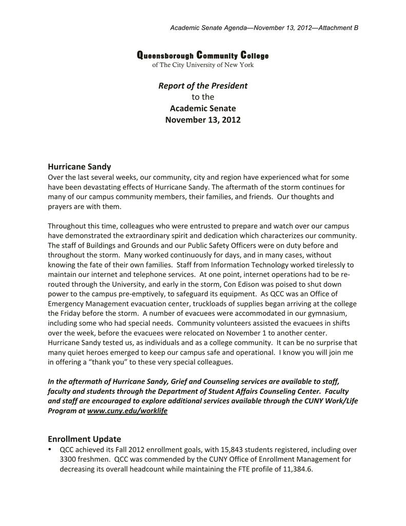 Academic Senate Agenda November 13 2012 Attachment B Q Ueensborough C Ommunity Ollege Of The City University New York Report President To