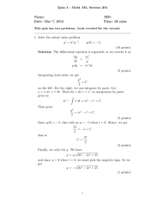Quiz 3 - Math 105, Section 204 Name: SID: Date: Mar 7, 2012