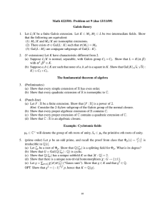 Math 422/501: Problem set 9 (due 13/11/09) Galois theory 1.