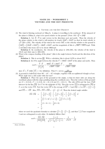 MATH 253  WORKSHEET 2 VECTORS AND THE DOT PRODUCTS