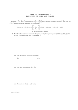 MATH 253  WORKSHEET 4 EQUATIONS OF LINES AND PLANES