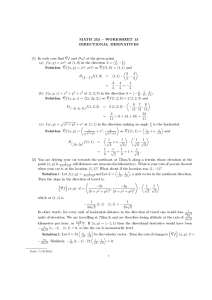 MATH 253  WORKSHEET 13 DIRECTIONAL DERIVATIVES at the given point.