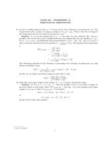 MATH 253  WORKSHEET 15 DIRECTIONAL DERIVATIVES