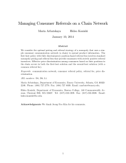 Managing Consumer Referrals on a Chain Network Maria Arbatskaya Hideo Konishi