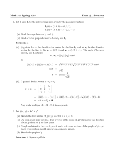 Math 212 Spring 2005 Exam #1 Solutions 1. Let l and l