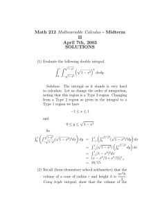 Math 212 Multivariable Calculus - Midterm II April 7th, 2003 SOLUTIONS