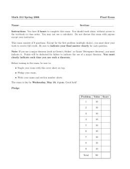 Math 212 Spring 2006 Final Exam Name: Section: