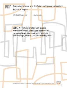 SEEC: A Framework for Self-aware Management of Multicore Resources Technical Report