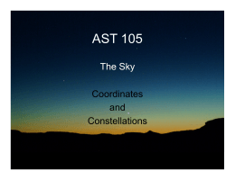 AST 105 The Sky Coordinates and