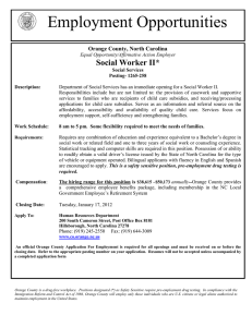 Employment Opportunities Social Worker II* Orange County, North Carolina