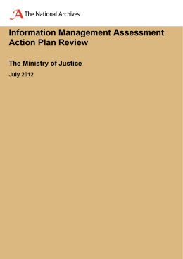 Information Management Assessment Action Plan Review  The Ministry of Justice