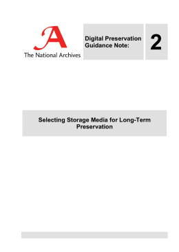 2 Digital Preservation Guidance Note: Selecting Storage Media for Long-Term