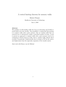 A central limiting theorem for memory walks Robert Fitzner