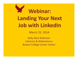 Webinar: Landing Your Next  Job with LinkedIn March 25, 2014